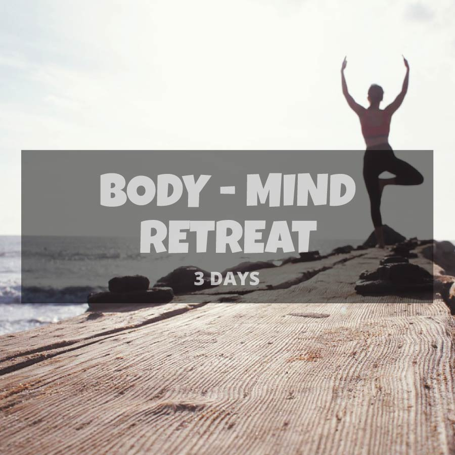 Body - Mind retreat of 3 days and 2 nights