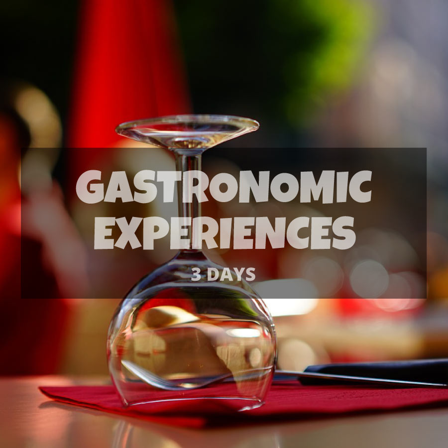 Gastronomic Experiences retreat 3 days 2 nights