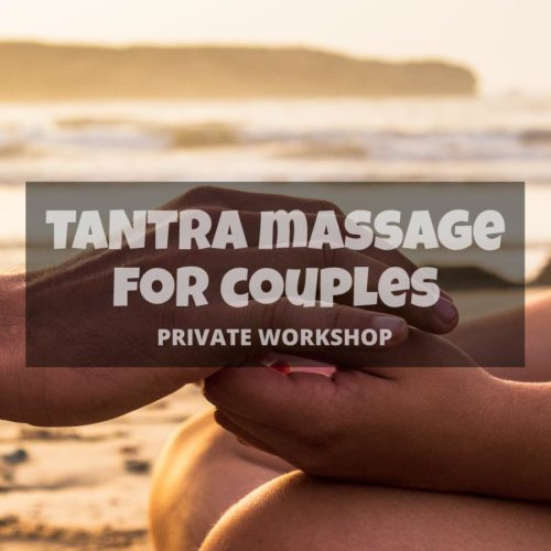 Tantra massage workshop for couples